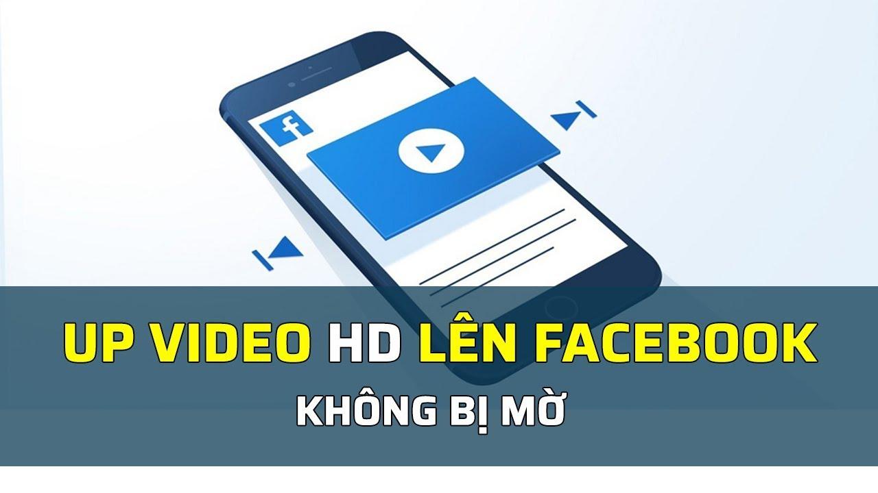 5 cách up video HD lên Youtube không bị giảm chất lượng